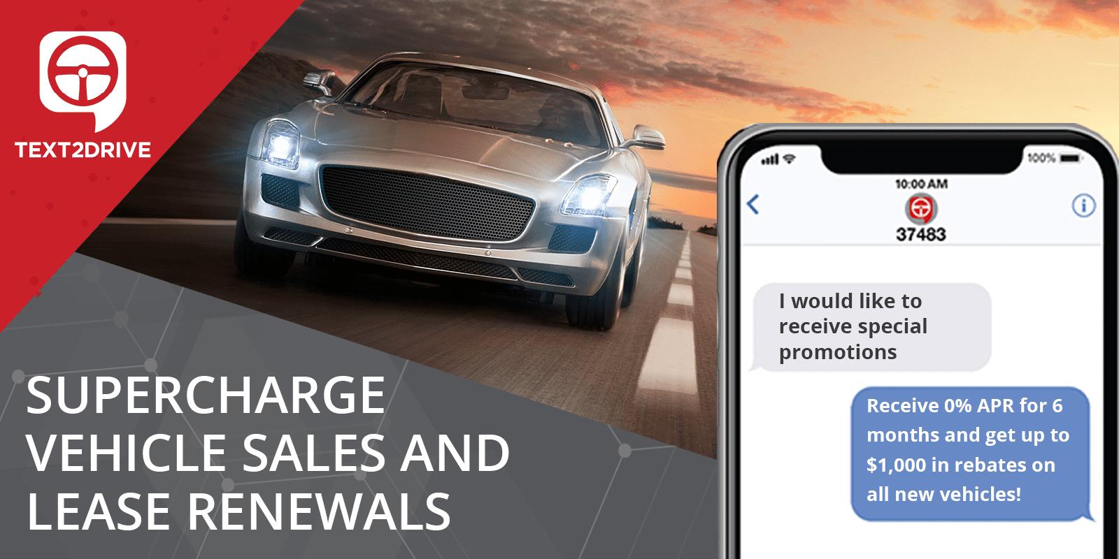 Supercargue las ventas de vehículos y las renovaciones de arrendamientos
