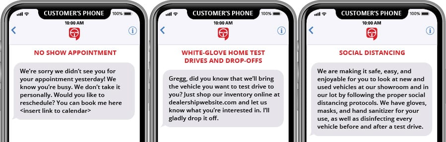 No Show Appointment Reschedule, White Glove Home Test Drive and Social Distancing Text Marketing Templates