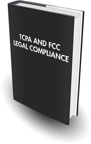 TCPA & FCC Legal Compliant Text Messaging Whitepaper Download