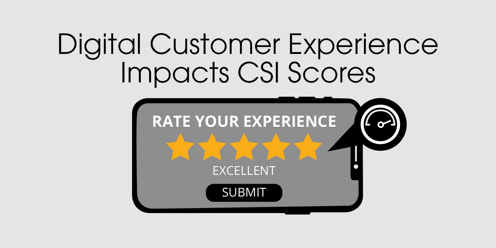 digital customer experience impacts csi scores