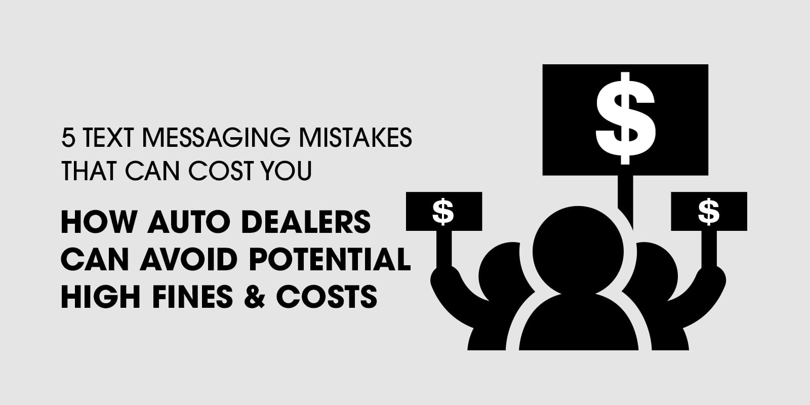 how-auto-dealers-can-avoid-fines-lawsuits-when-text-marketing-consumers
