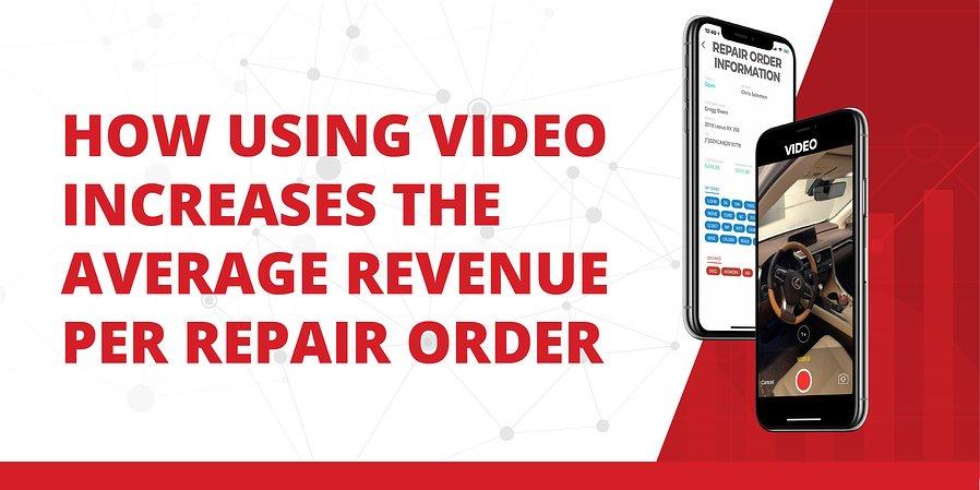 comment la vidéo augmente les revenus moyens par commande de réparation